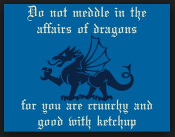 do not meddle dragons